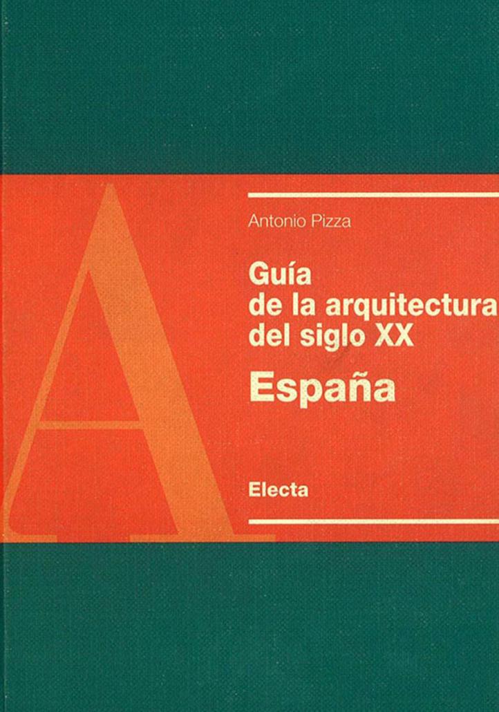 GUÍA ARQUITECTURA SIGLO XX ESPAÑA