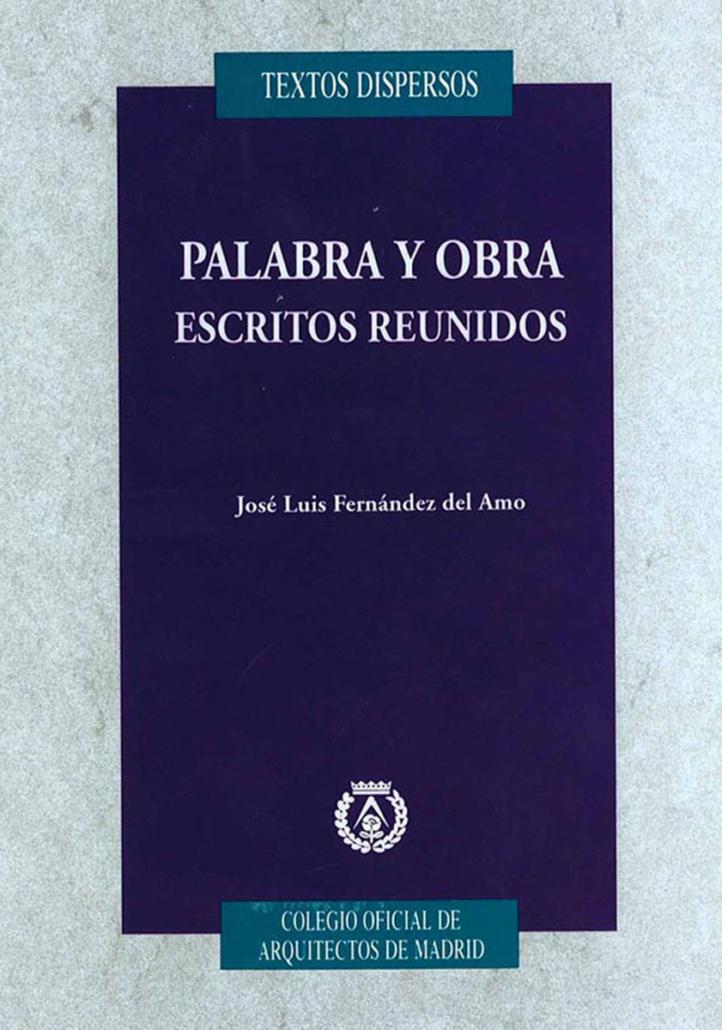 PALABRA Y OBRA ESCRITOS REUNIDOS